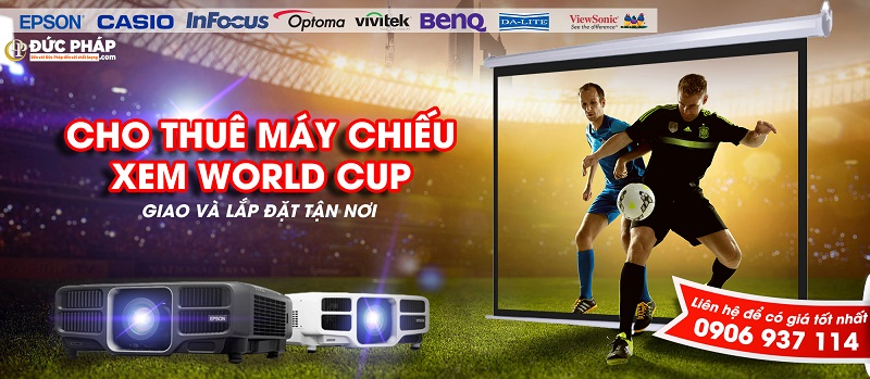 Dịch vụ cho thuê máy chiếu World Cup 2018 lắp đặt tận nơi